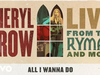 Sheryl Crow - All I Wanna Do (Live From the Ryman / 2019 / Audio)