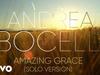 Andrea Bocelli - Amazing Grace (arr. Mercurio) (Visualiser)